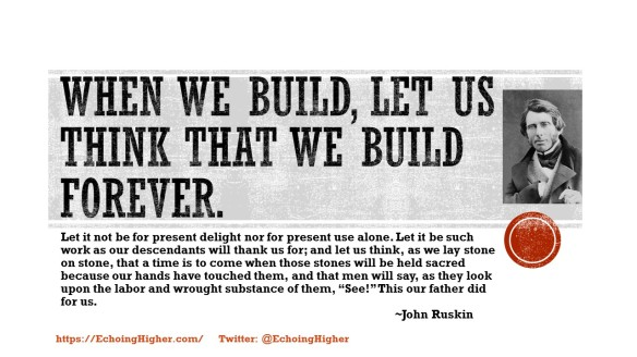 when-we-build-ruskin-quote